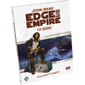 "STAR WARS - ""EDGE OF THE EMPIRE"" RPG: FLY CASUAL - SOURCEBOOK FOR SMUGGLERS"