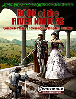 BOOK/RIVER NATIONS: PATHFINDER KINGDOM B-GUIDE