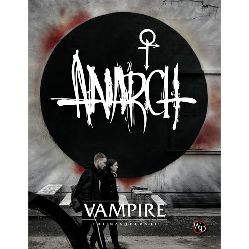 VAMPIRE THE MASQUERADE 5E - ANARCH