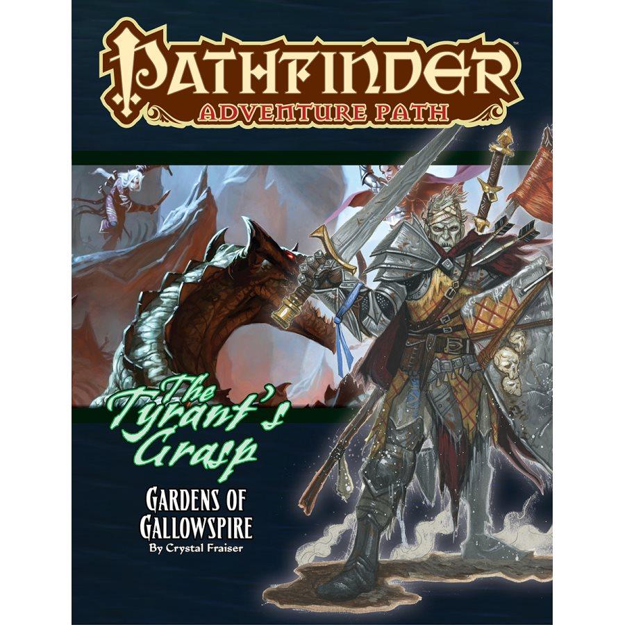 PATHFINDER RPG: ADVENTURE PATH - GARDENS OF GALLOWSPIRE (THE TYRANT'S GRASP  4 OF 6)